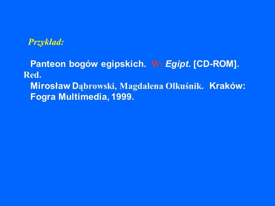 Przykład: Panteon bogów egipskich. W: Egipt. [CD-ROM]. Red